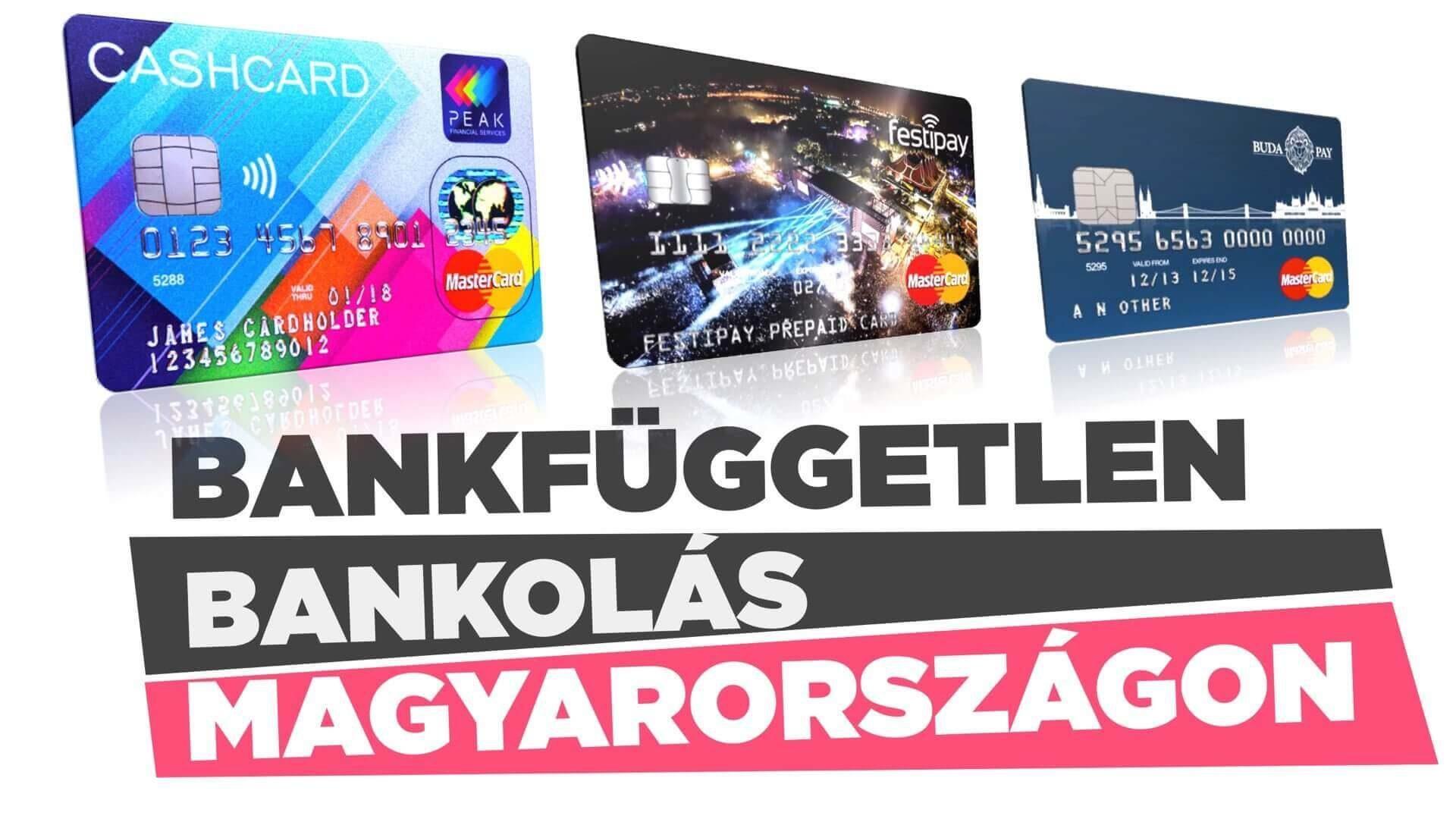 Bankfüggetlen bankolás Magyarországon