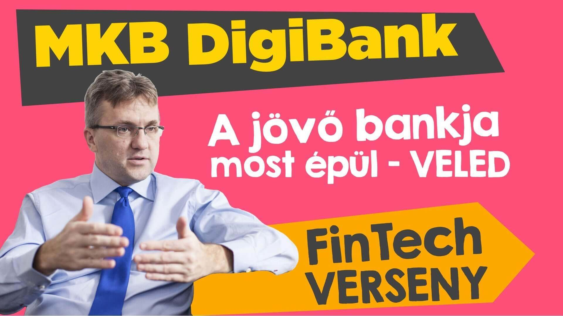 MKB DigiBank: FinTech verseny