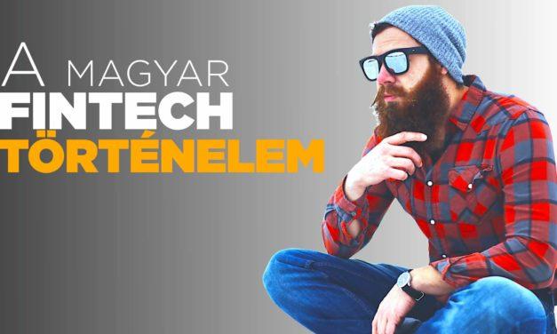 A Nagy Magyar FinTech Történelem (béta)