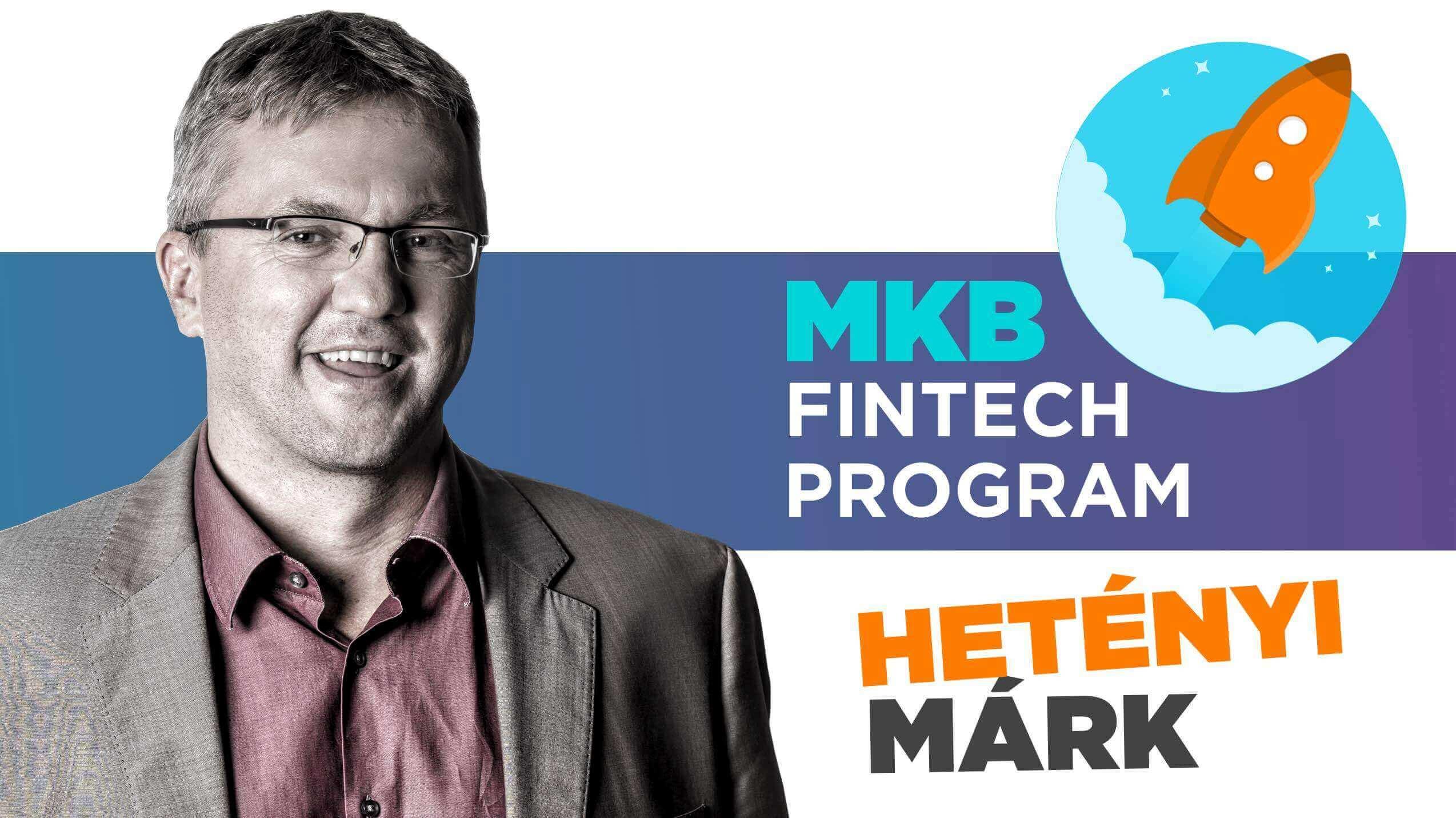 FinTech Bank, Tehetségbank, Ötletgyár – Márk az MKB Bank FinTech Programjáról