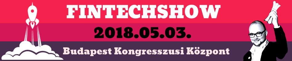"""""""FinTechShow 2018 minden ami fintech"""