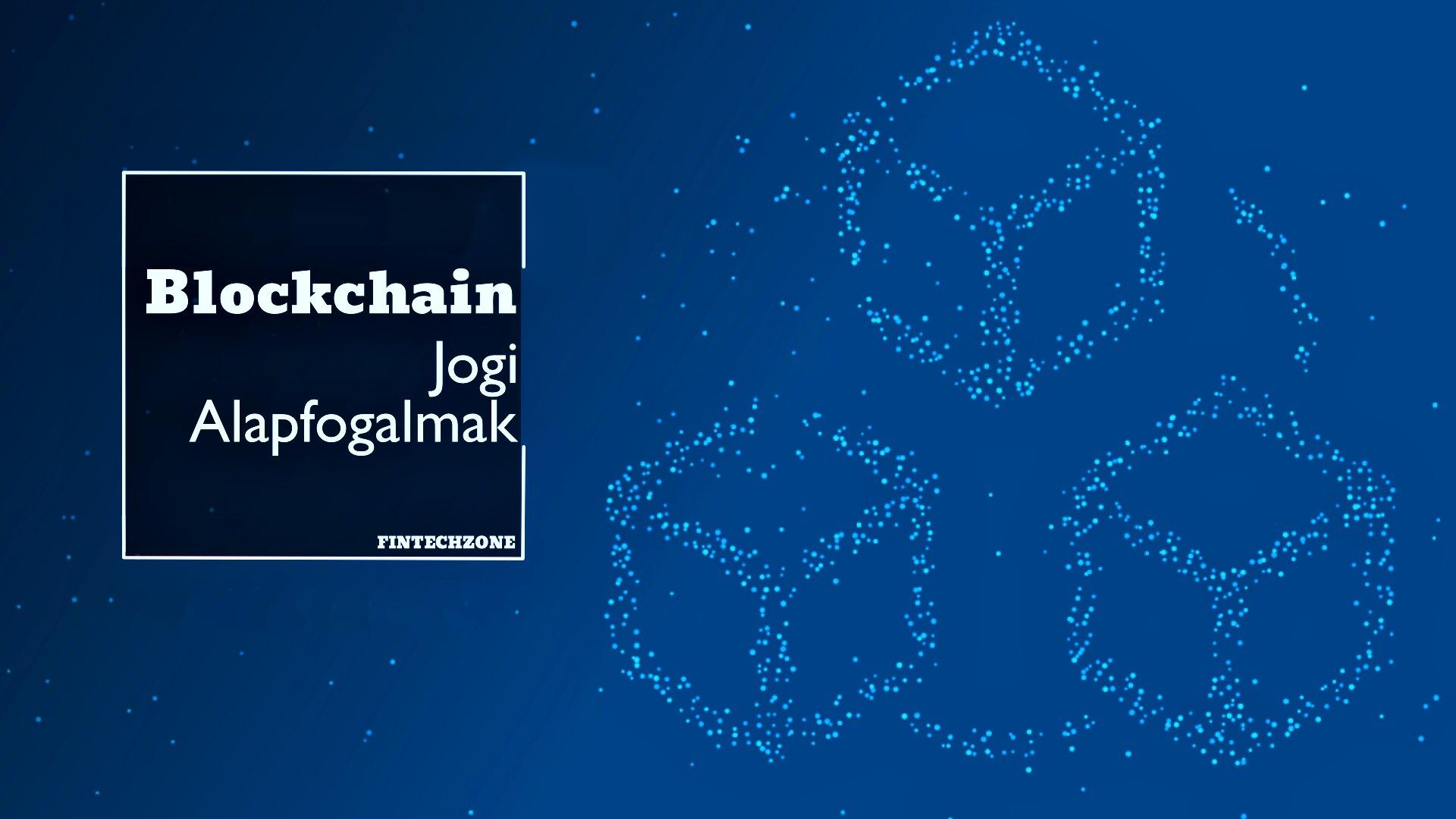 blockchain jogi alapfogalmak