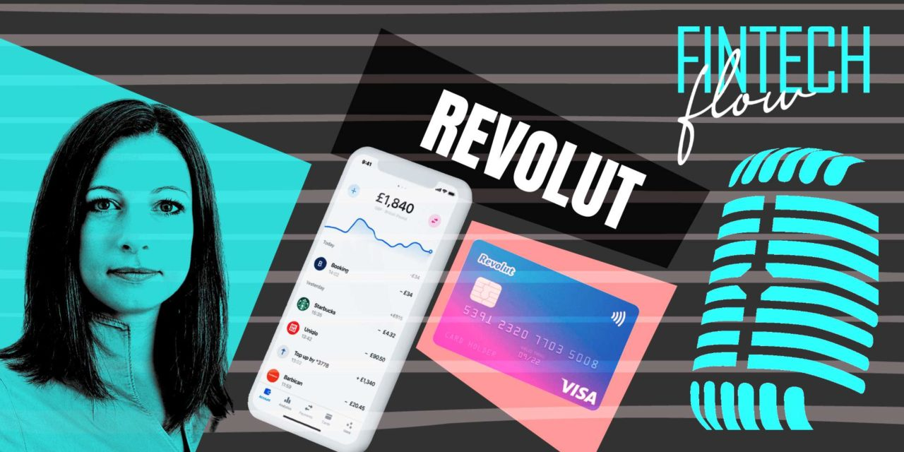 FintechFlow podcast #3: Revolut – The seal team six of the financial sector