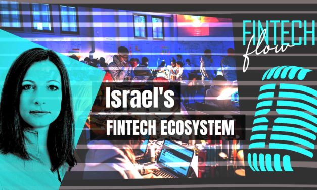 FintechFlow podcast #5: Israel's fintech ecosystem – Equitech interview