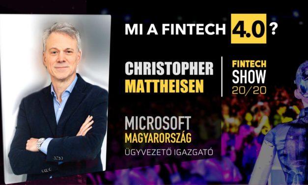 Christopher Mattheisen: Mi a FinTech 4.0? [FinTechShow 20/20 Program]