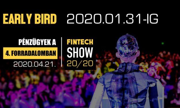 FinTechShow: Early bird jegyek 2020.01.31-ig!