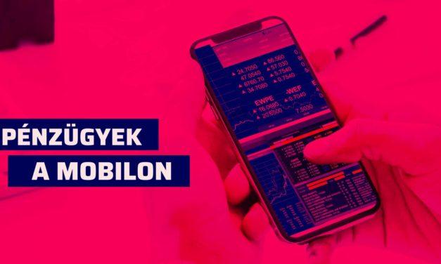 Pénzügyek a mobilodon! Ezek a legnépszerűbbek Magyarországon