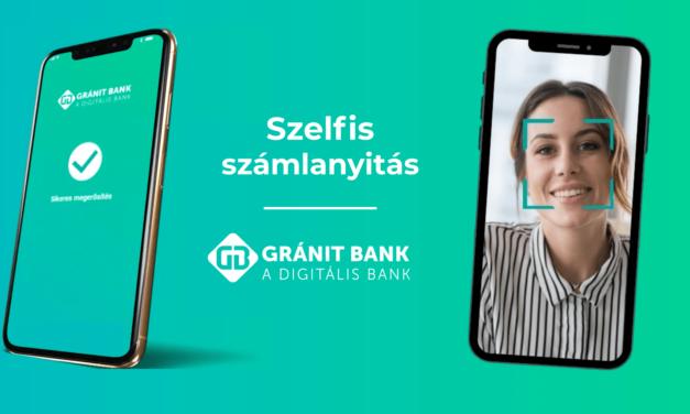Teljes értékű szelfis számlanyitás először a GRÁNIT Banknál